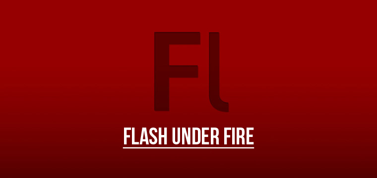 Adobe Flash under Fire